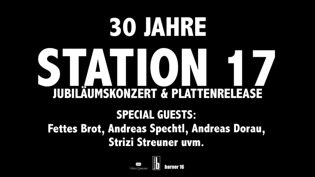 """30 Jahre Station 17"" Poster"